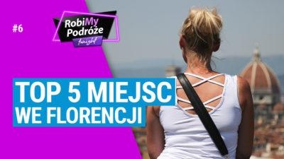 TOP 5 MIEJSC WE FLORENCJI, które musisz zobaczyć - RobiMy Podróże Tonight #6