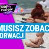 TOP atrakcje w Chorwacji - RobiMy Podróże Tonight #4