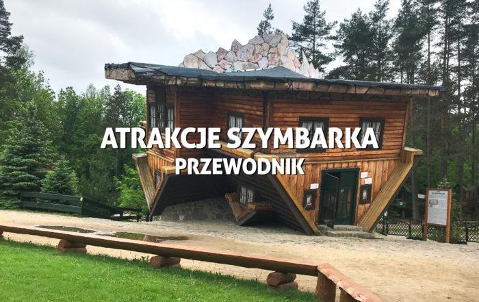 atrakcje Szymbarka