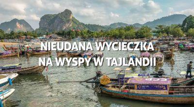 wycieczka na wyspy w Tajlandii