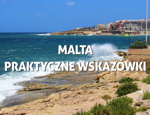 Malta – praktyczne wskazówki przedwyjazdem