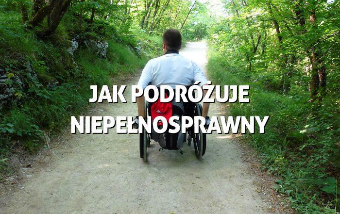 Jak podróżuje niepełnosprawny