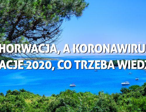 Chorwacja, akoronawirus. Wakacje 2020, co trzeba wiedzieć?