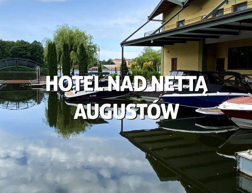 Hotel NadNettą – Augustów