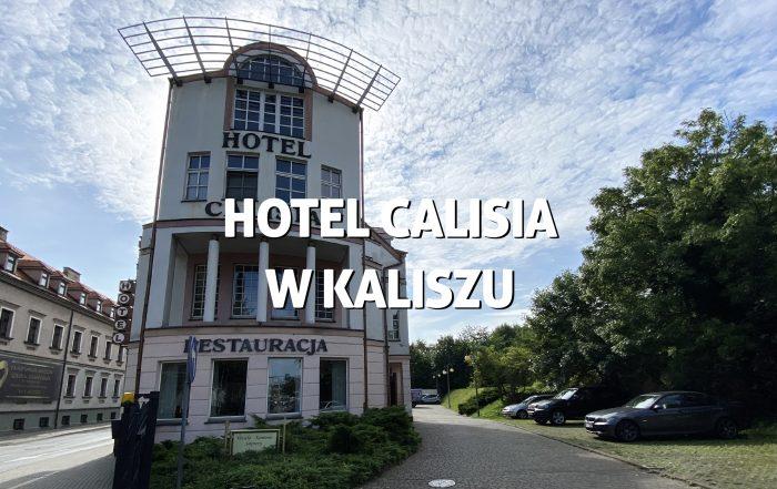 Hotel Calisia wKaliszu
