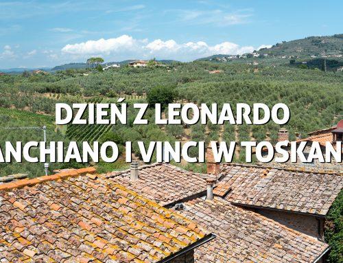 Dzień zLeonardo – Anchiano iVinci wToskanii
