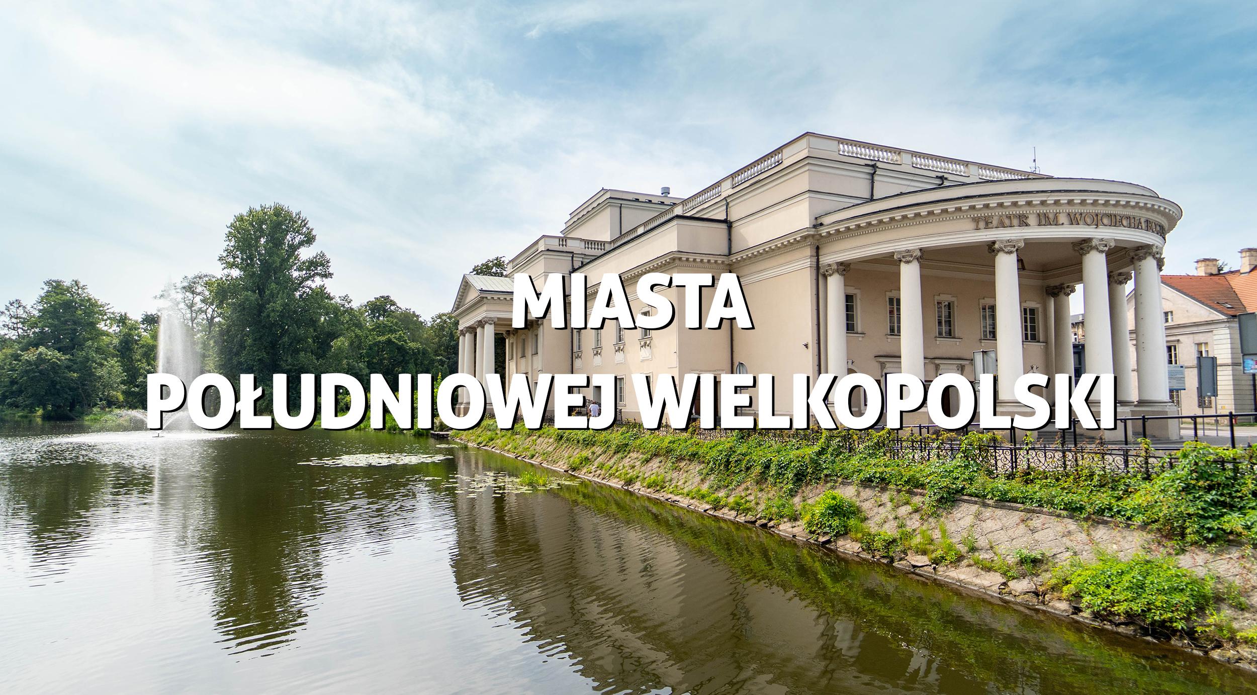 miasta południowej wielkopolski