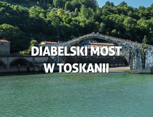 Diabelski most wToskanii – Ponte del Diavolo