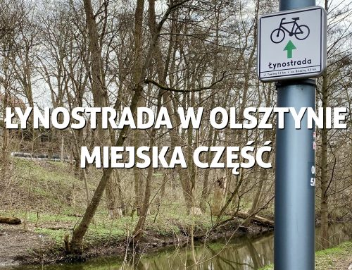 Łynostrada wOlsztynie – jej miejska część także dla niepełnosprawnych