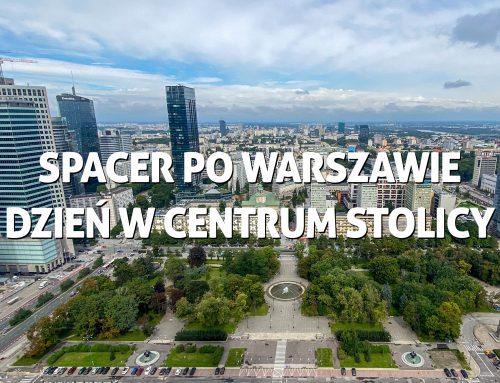 Spacer poWarszawie – dzień wcentrum stolicy