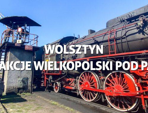 Wolsztyn – atrakcje Wielkopolski pełną parą